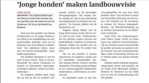 Samen met DWARS - de jongeren van GroenLinks - nam ik het initiatief om samen met diverse politieke jongeren, jongeren met een mening over voedsel en jongeren uit de agrarische sector een visie op de landbouw in Nederland te schrijven. De Nieuwe Oogst - het blad van het ZLTO - schreef daar dit stuk over.